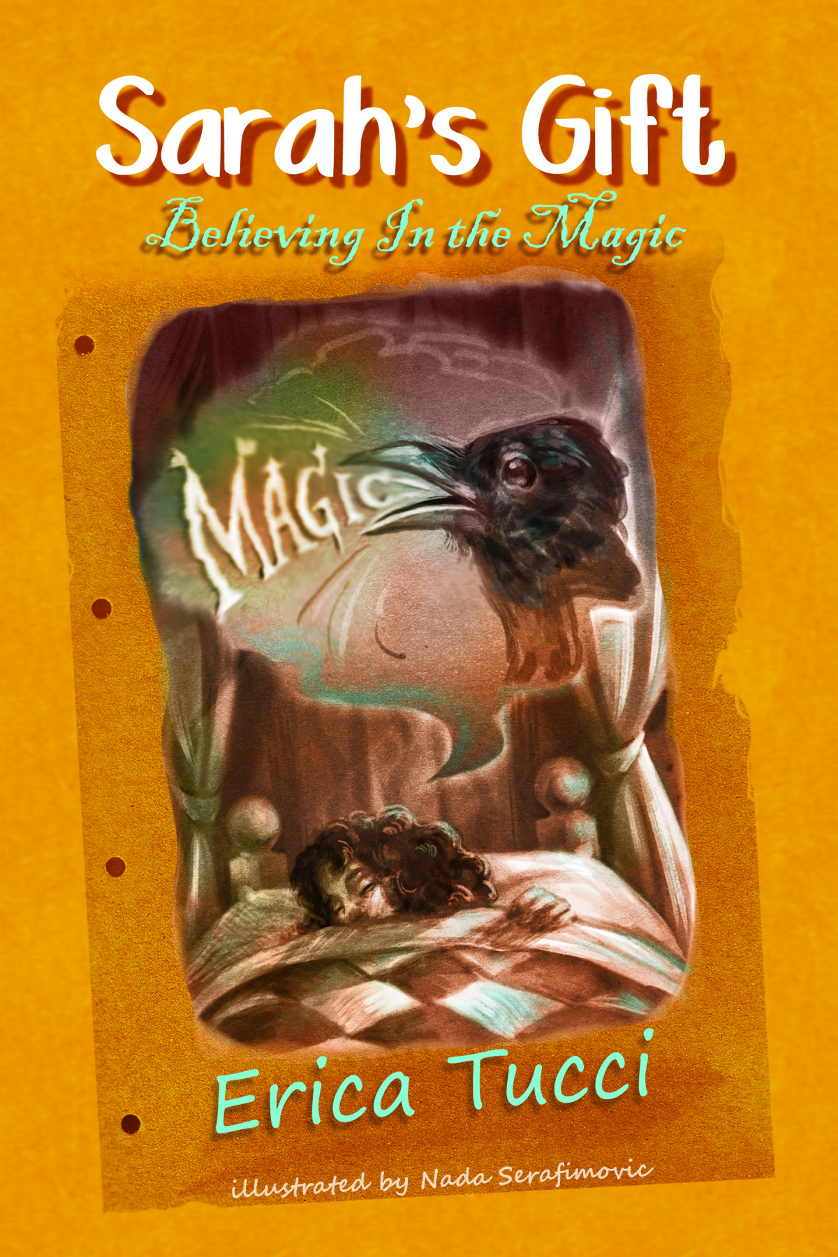 Believing In the Magic, 2nd book of Sarah's Gift