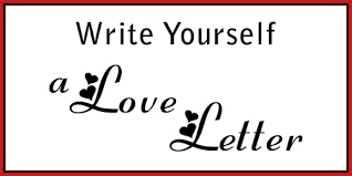 Writing a love letter to yourself!